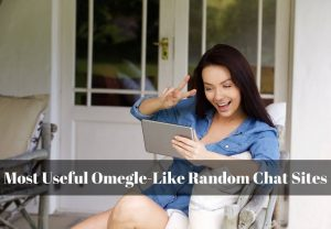 Most useful Omegle-like random chat sites